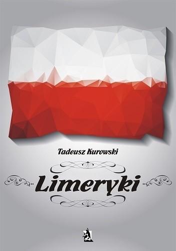 Okładka książki Limeryki o Polsce – od damskich poprzez frywolne – do sprośnych nie plugawe