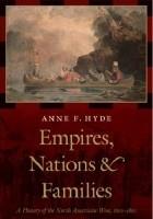 Empires, Nations & Families: A History of the North American West, 1800-1860
