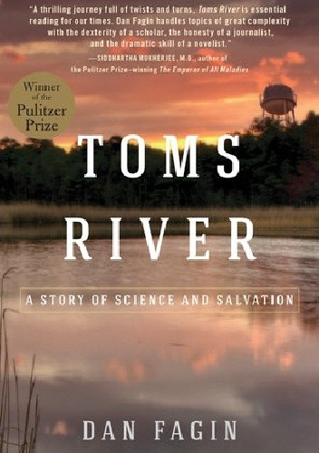 Okładka książki Toms River: A Story of Science and Salvation