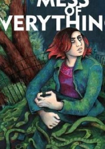 Okładka książki A Mess of Everything