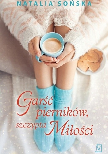 Okładka książki Garść pierników, szczypta miłości
