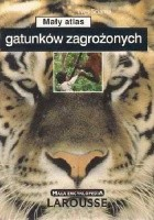 Mały atlas gatunków zagrożonych