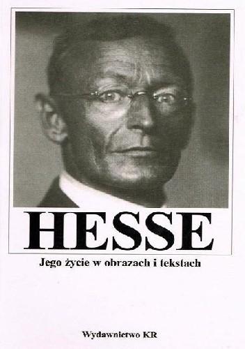 Okładka książki Hermann Hesse. Jego życie w obrazach i tekstach