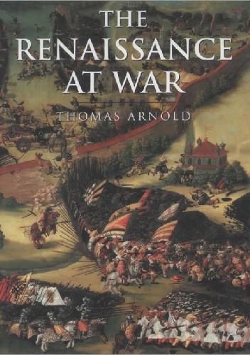 Okładka książki The Renaissance at War