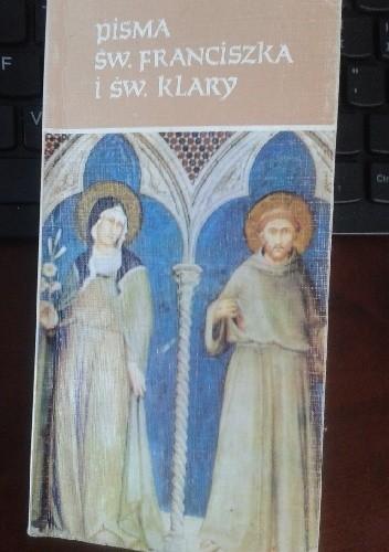 Okładka książki Pisma św. Franciszka i św. Klary