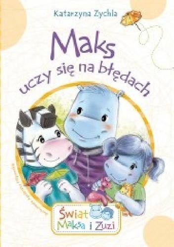 Okładka książki Maks uczy się na błędach