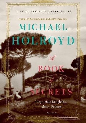 Okładka książki A Book of Secrets. Illegitimate Daughters, Absent Fathers