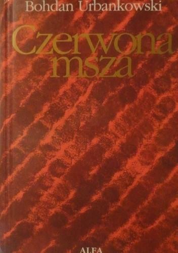 Okładka książki Czerwona msza albo uśmiech Stalina
