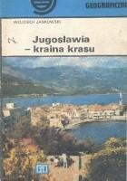 Jugosławia - kraina krasu