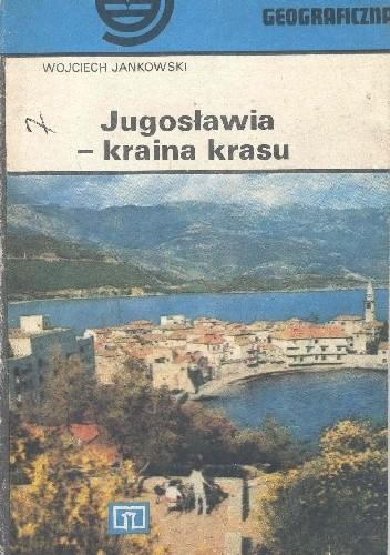 Okładka książki Jugosławia - kraina krasu
