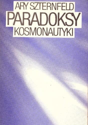 Okładka książki Paradoksy kosmonautyki