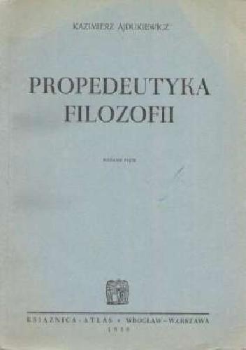 Okładka książki Propedeutyka filozofii