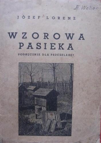 Okładka książki Wzorowa pasieka. Podręcznik dla pszczelarzy