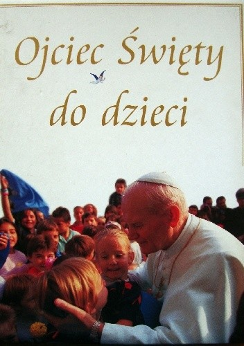Okładka książki Ojciec Święty do dzieci