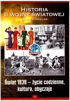 Świat 1939 - życie codzienne, kultura, obyczaje