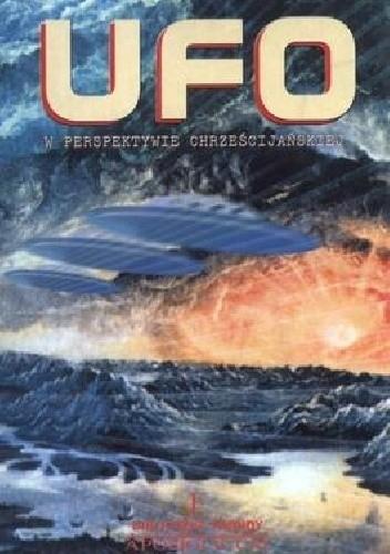 Okładka książki UFO W PERSPEKTYWIE CHRZEŚCIJAŃSKIEJ