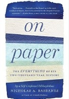 On Paper. The Everything of Its Two-Thousand Year History