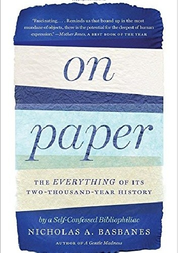 Okładka książki On Paper. The Everything of Its Two-Thousand Year History