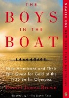 The Boys in the Boat. Nine Americans and Their Quest for Gold at the 1936 Berlin Olympics