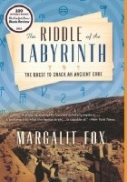 The Riddle of the Labyrinth. the Quest to Crack an Ancient Code