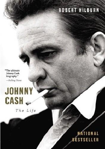 Okładka książki Johnny Cash. The Life