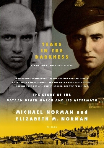 Okładka książki Tears in the Darkness. The Story of the Bataan Death March and Its Aftermath