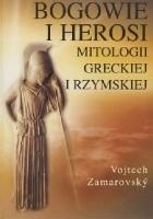 Bogowie i herosi mitologii greckiej i rzymskiej