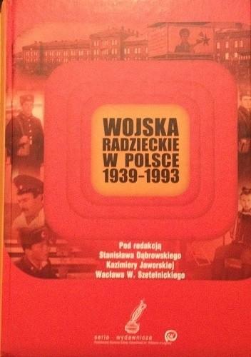 Okładka książki Wojska Radzieckie w Polsce 1939-1993