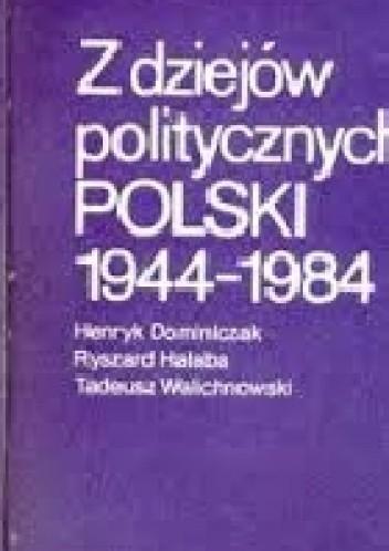 Okładka książki Z dziejów politycznych Polski 1944-1984