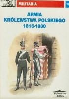 Armia Królestwa Polskiego 1815 - 1830