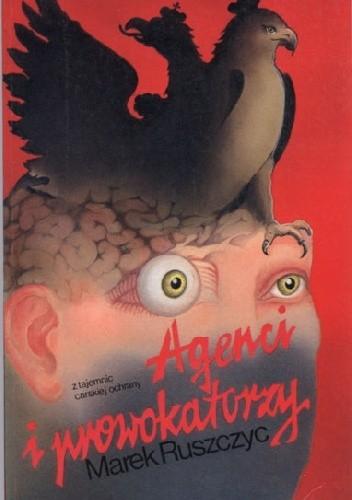 Okładka książki Agenci i prowokatorzy