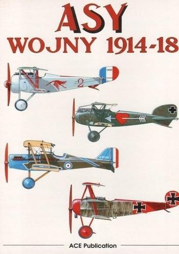 Okładka książki Asy wojny 1914 -1918