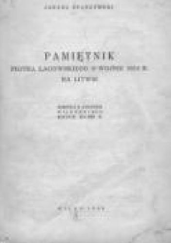 Okładka książki Pamiętnik Piotra Łagowskiego o wojnie 1812 r. na Litwie