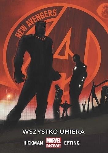 Okładka książki New Avengers: Wszystko umiera