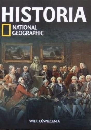 Okładka książki Wiek oświecenia. Historia National Geographic