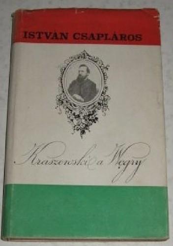 Okładka książki Kraszewski a Węgry
