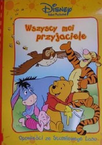 Okładka książki Wszyscy moi przyjaciele