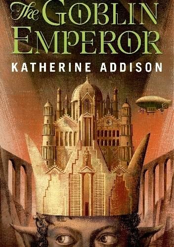 Okładka książki The Goblin Emperor