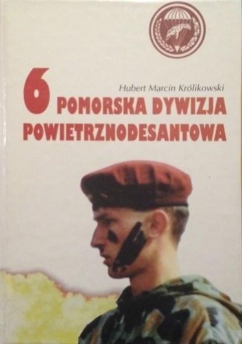 Okładka książki 6 Pomorska Dywizja Powietrznodesantowa