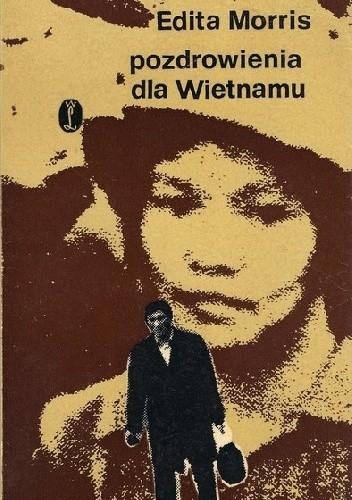 Okładka książki Pozdrowienia dla Wietnamu