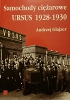 Samochody ciężarowe Ursus 1928 - 1930