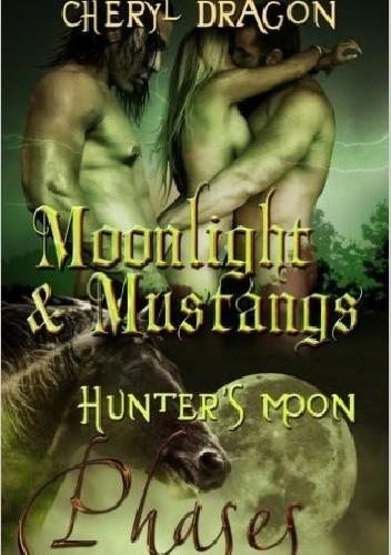 Okładka książki Moonlight and Mustangs