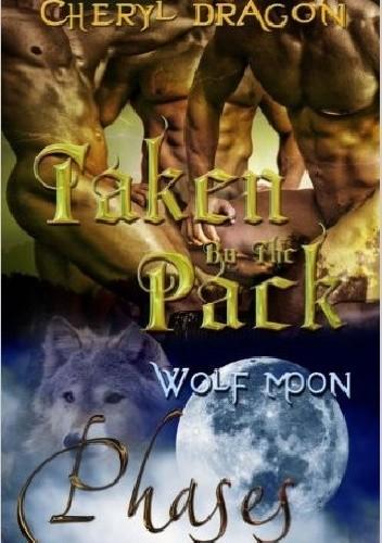 Okładka książki Taken By The Pack