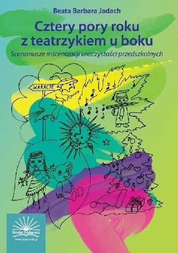 Okładka książki Cztery pory roku z teatrzykiem u boku