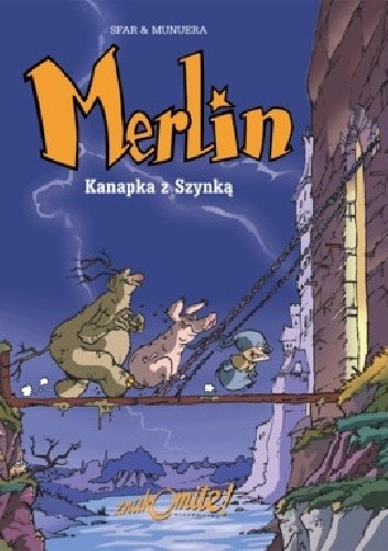 Okładka książki Merlin 1: Kanapka z Szynką