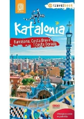 Okładka książki Katalonia. Barcelona, Costa Brava i Costa Dorada