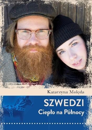 Katarzyna Molęda - Szwedzi. Ciepło na północy