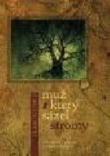Okładka książki Muž, který sázel stromy