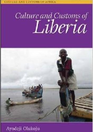 Okładka książki Culture and customs of Liberia
