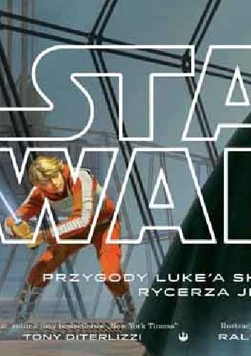 Okładka książki Przygody Luke'a Skywalkera, rycerza Jedi